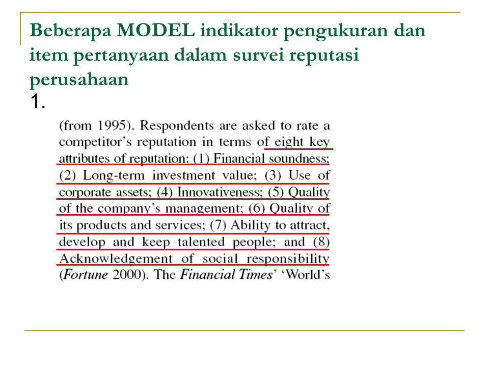 Beberapa MODEL indikator pengukuran dan item pertanyaan dalam survei reputasi perusahaan