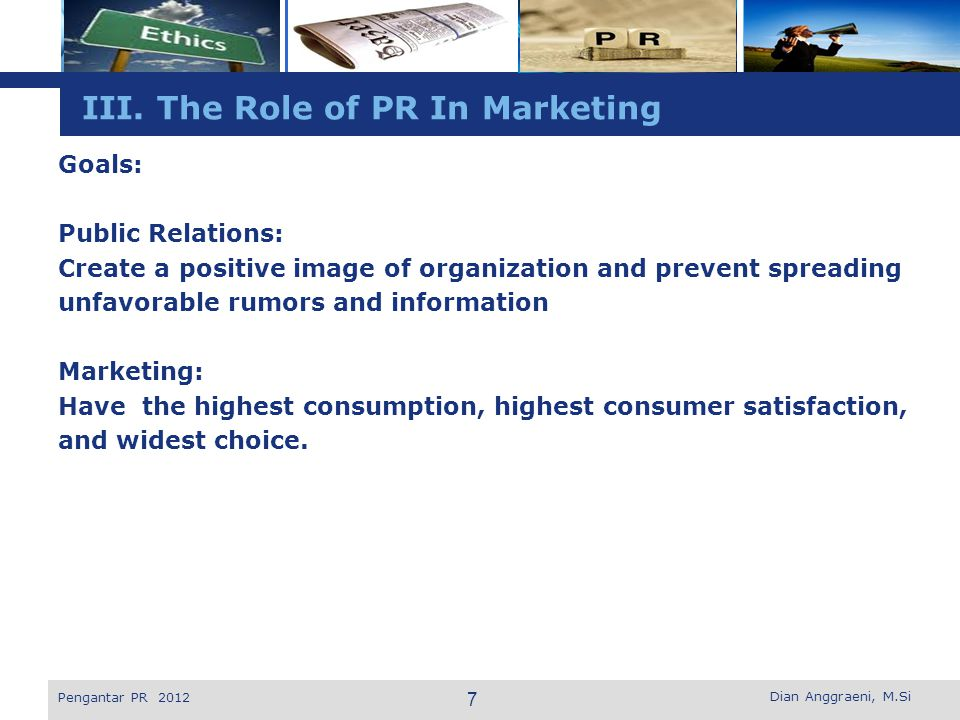 III. The Role of PR In Marketing