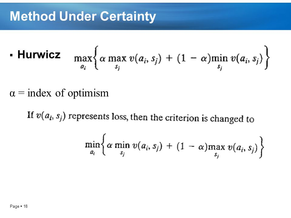 Method Under Certainty