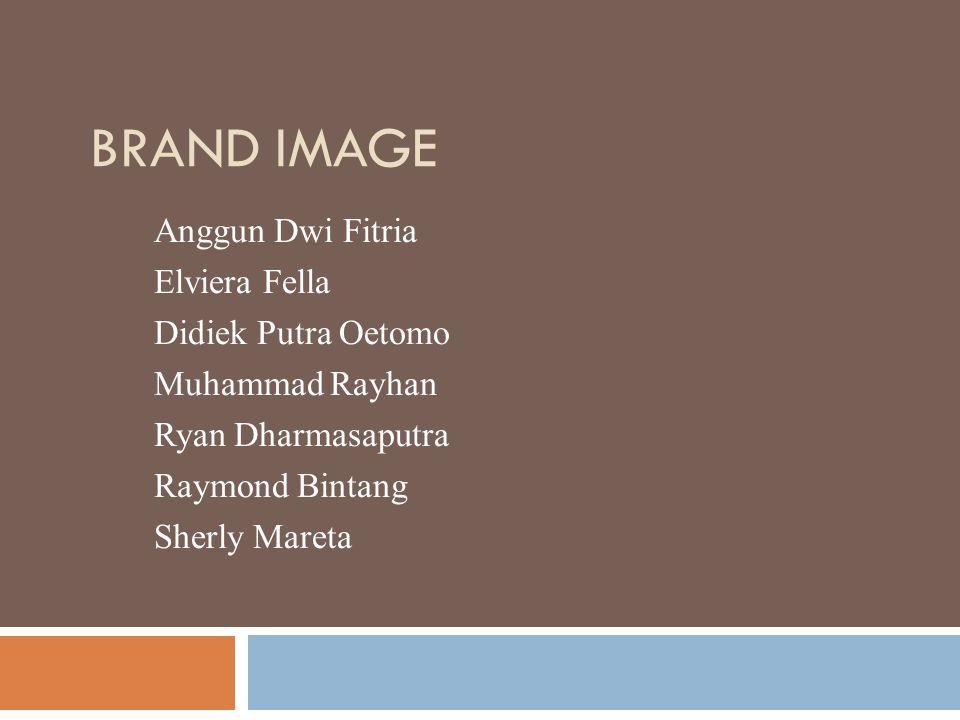 Brand Image Anggun Dwi Fitria Elviera Fella Didiek Putra Oetomo