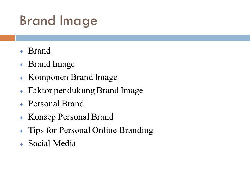 Brand Image Brand Brand Image Komponen Brand Image