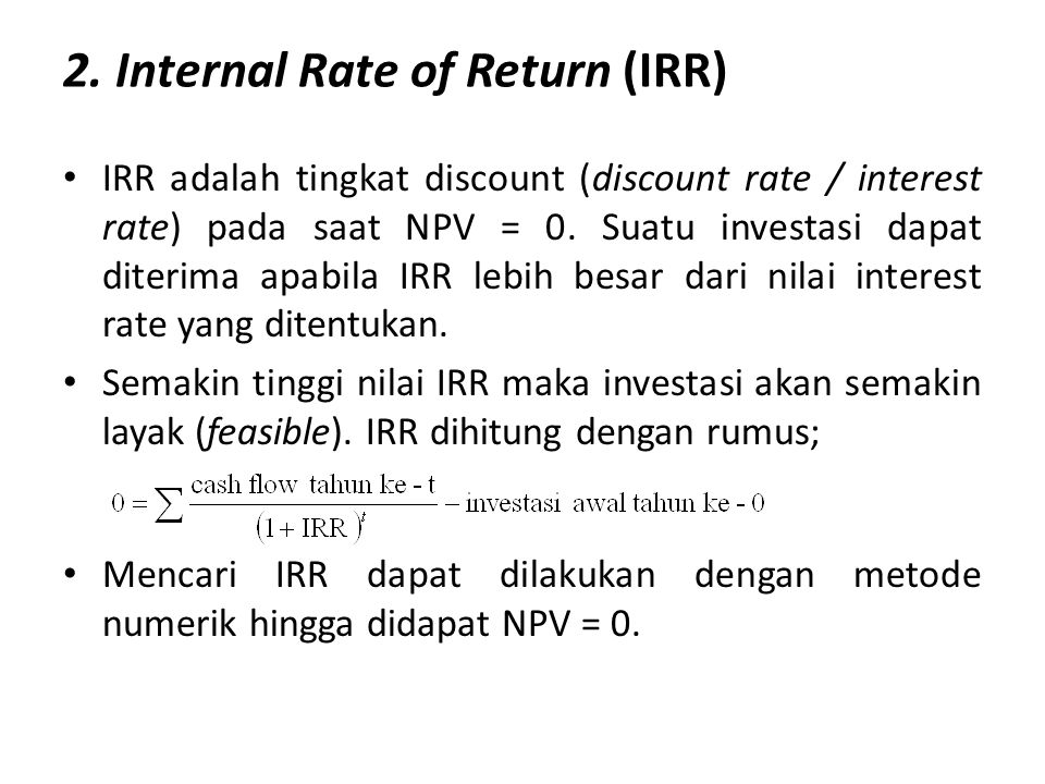 2. Internal Rate of Return (IRR)