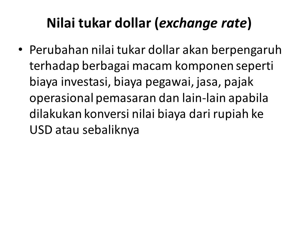 Nilai tukar dollar (exchange rate)
