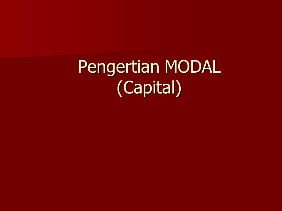 Pengertian MODAL (Capital)