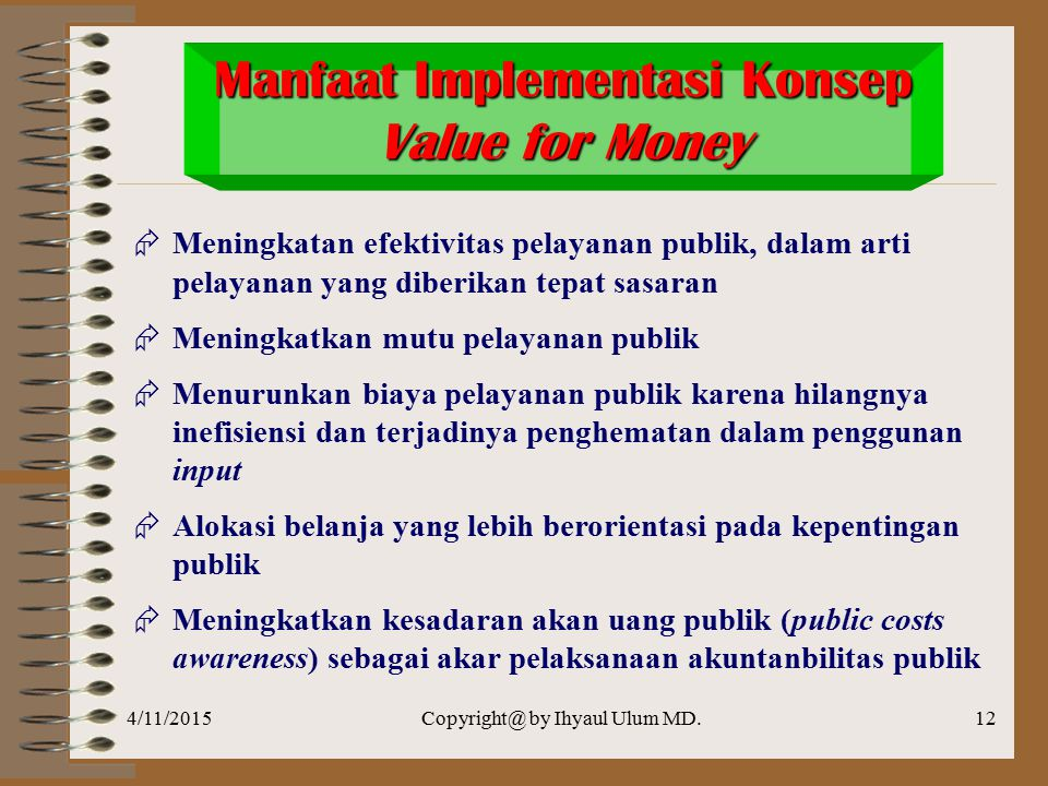 Manfaat Implementasi Konsep Value for Money