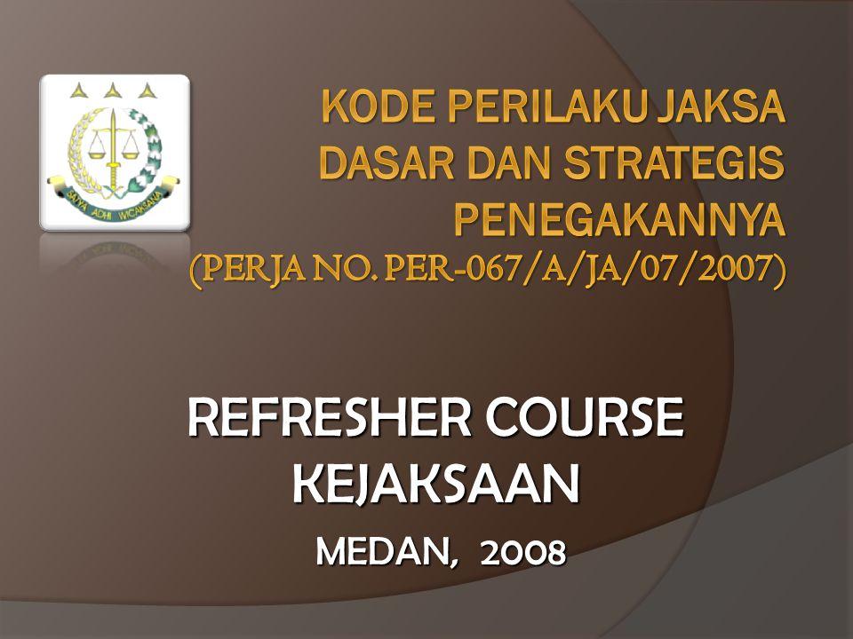 REFRESHER COURSE KEJAKSAAN MEDAN, 2008