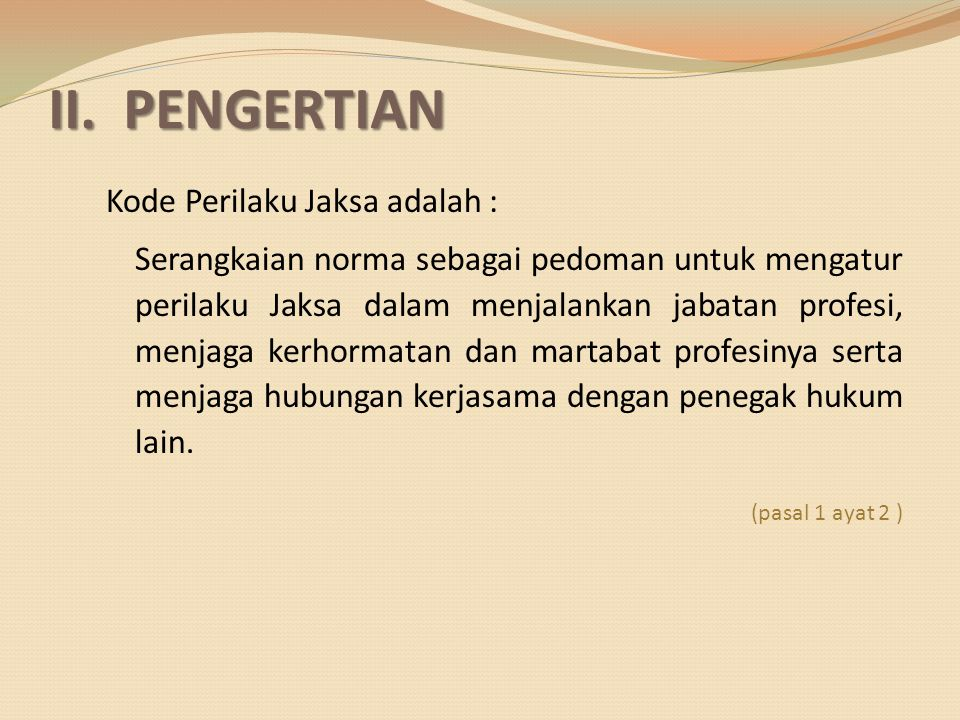 II. PENGERTIAN