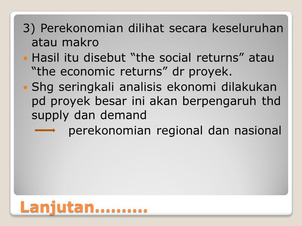 3) Perekonomian dilihat secara keseluruhan atau makro