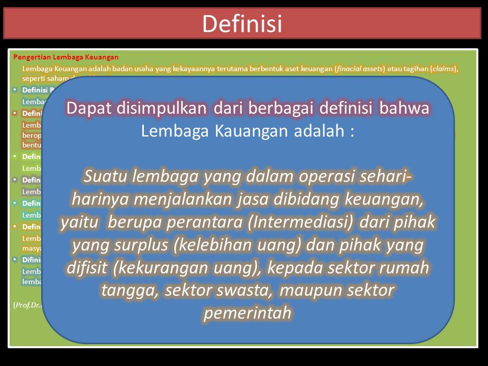 Definisi Pengertian Lembaga Keuangan.