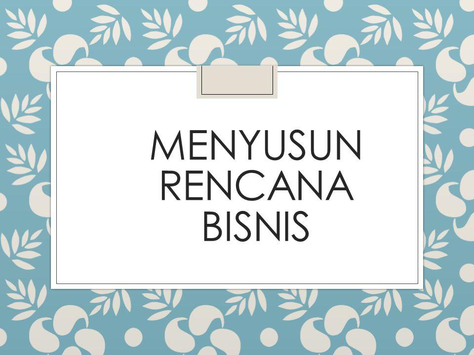 MENYUSUN RENCANA BISNIS