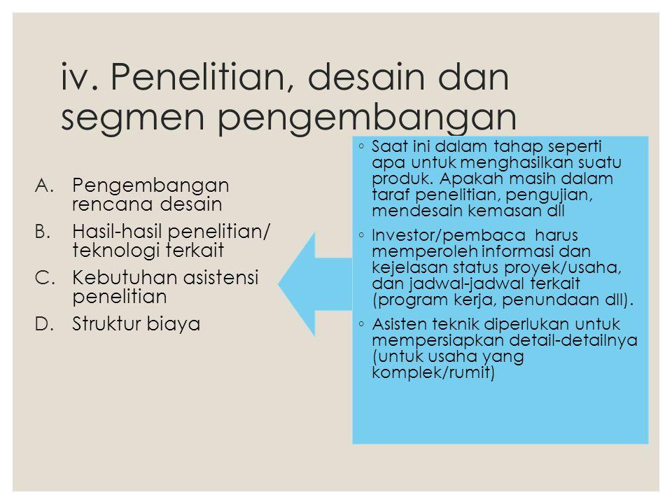 iv. Penelitian, desain dan segmen pengembangan