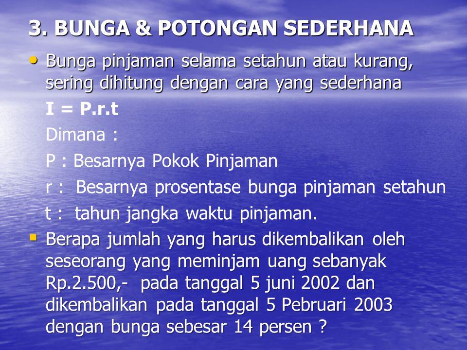 3. BUNGA & POTONGAN SEDERHANA