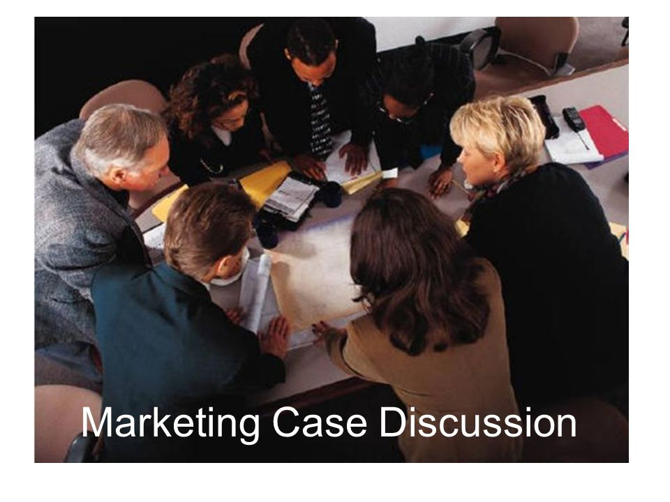 Marketing Case Discussion