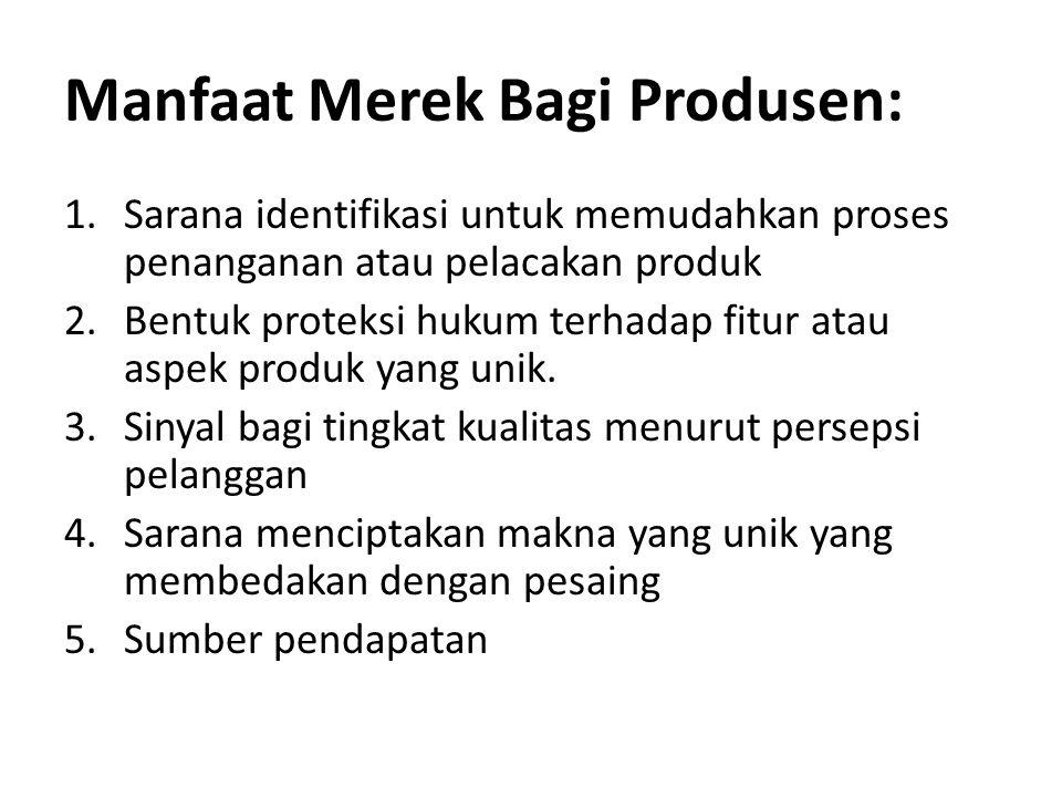 Manfaat Merek Bagi Produsen: