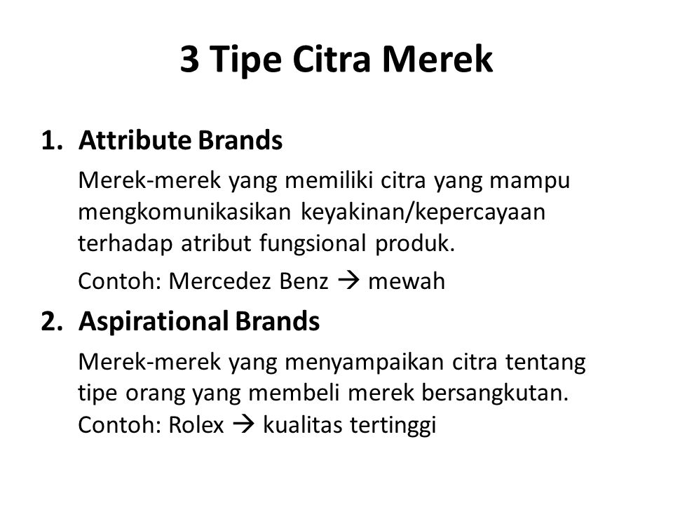 3 Tipe Citra Merek Attribute Brands Aspirational Brands