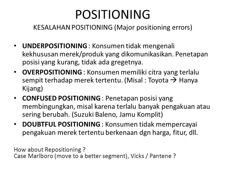 KESALAHAN POSITIONING (Major positioning errors)