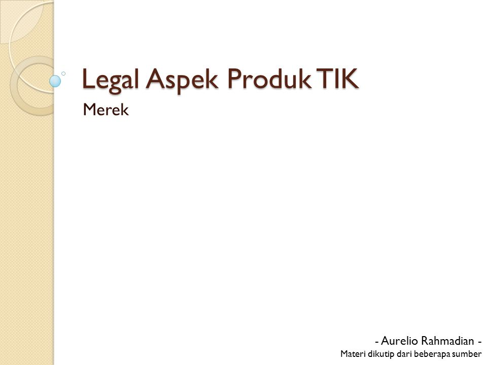 Legal Aspek Produk TIK Merek - Aurelio Rahmadian -