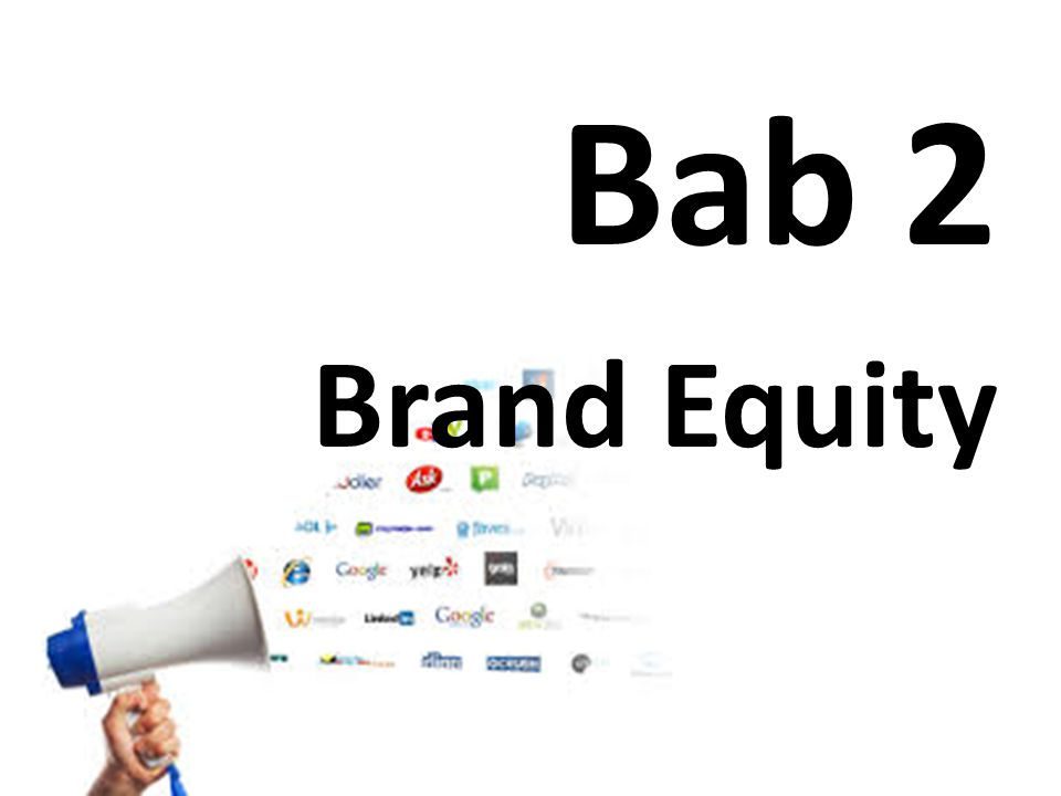 Bab 2 Brand Equity