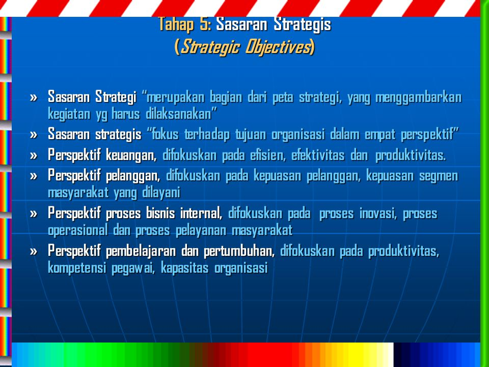 Tahap 5: Sasaran Strategis (Strategic Objectives)