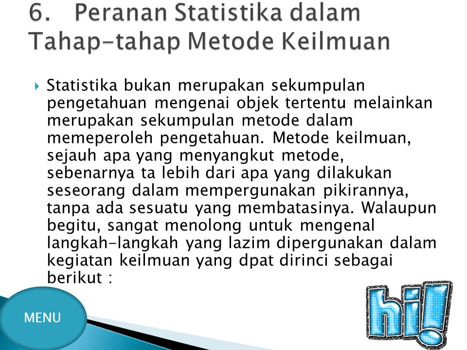 6. Peranan Statistika dalam Tahap-tahap Metode Keilmuan