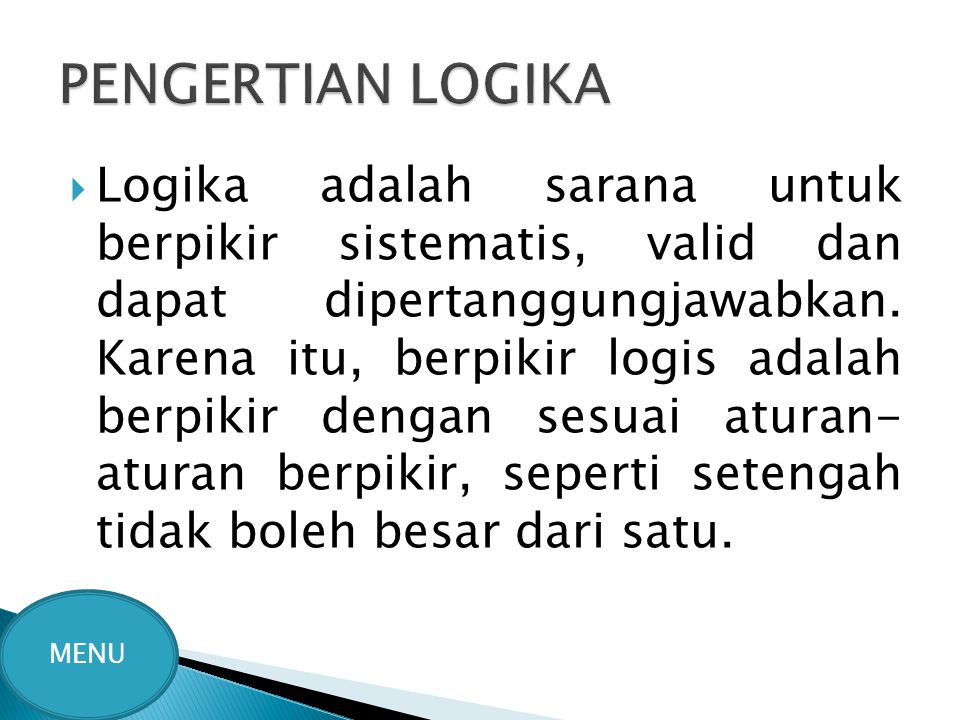 PENGERTIAN LOGIKA