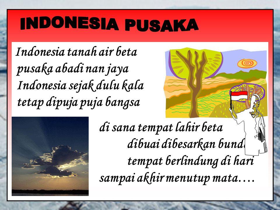 INDONESIA PUSAKA