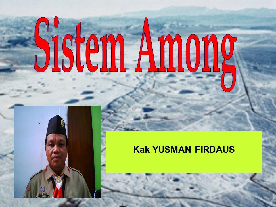 Sistem Among Kak YUSMAN FIRDAUS