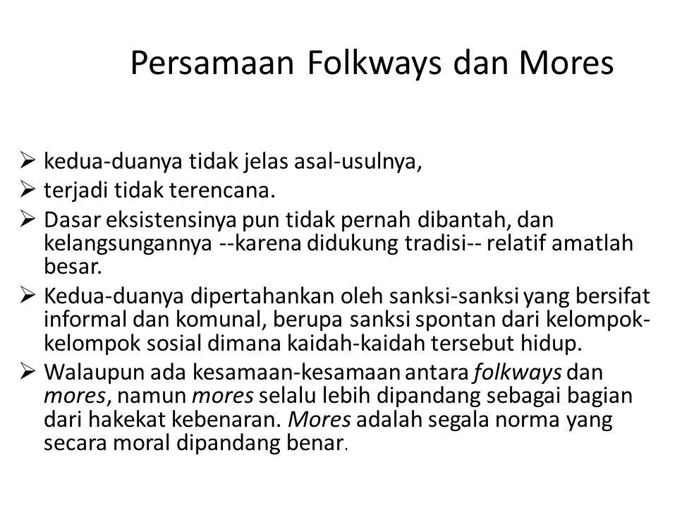 Persamaan Folkways dan Mores