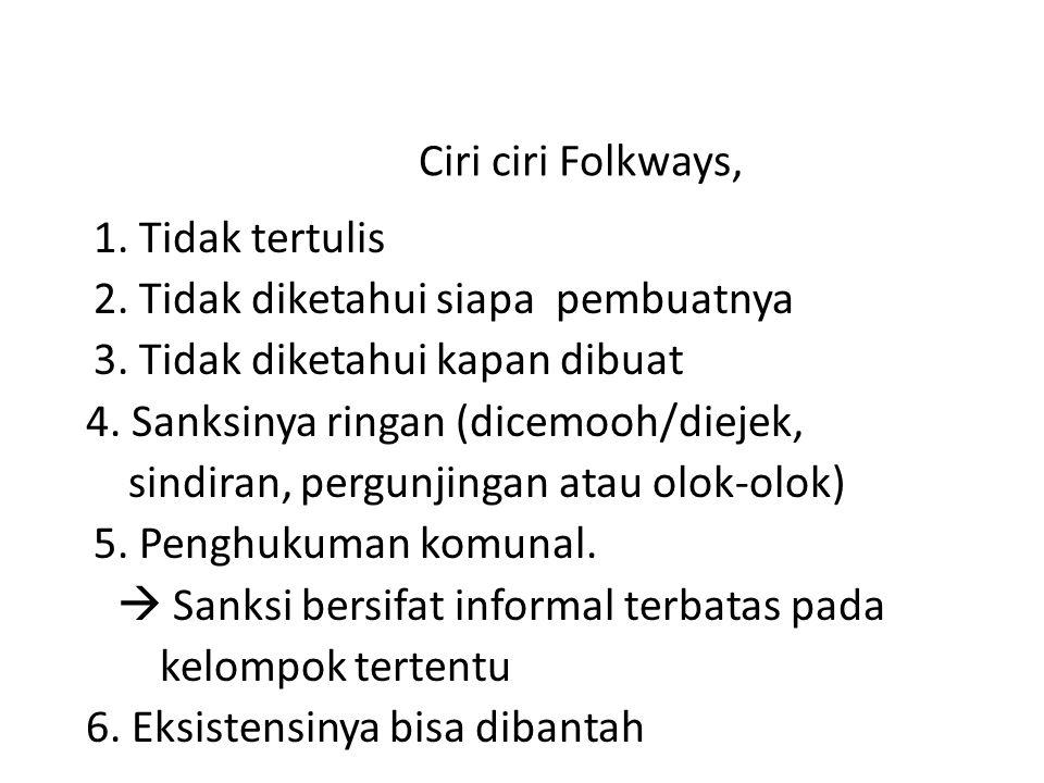 Ciri ciri Folkways,