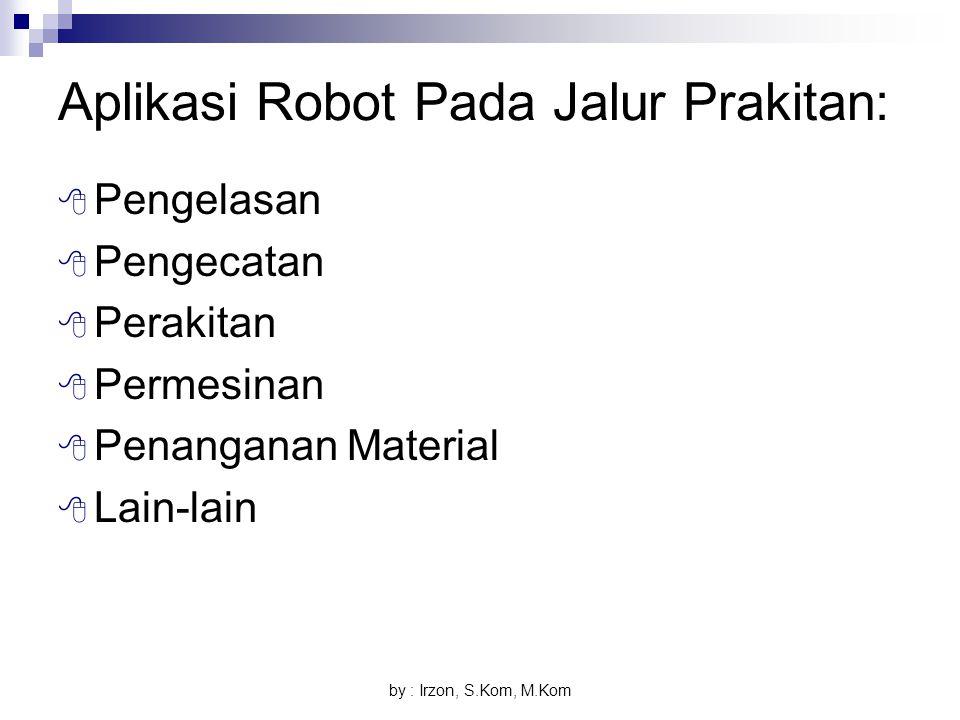 Aplikasi Robot Pada Jalur Prakitan: