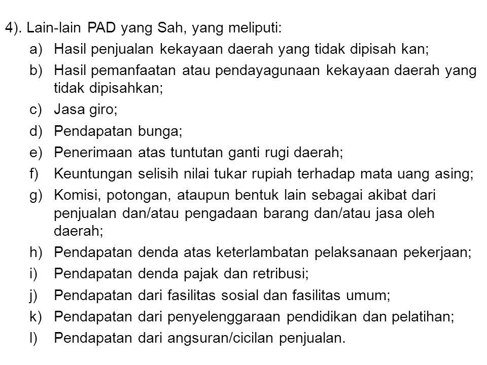 4). Lain-lain PAD yang Sah, yang meliputi: