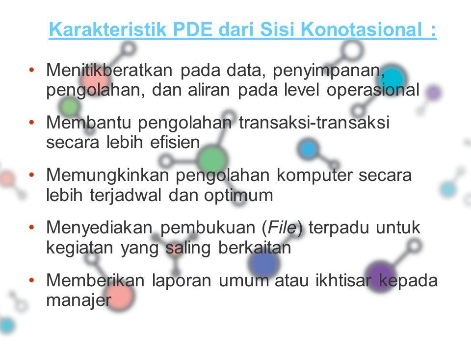 Karakteristik PDE dari Sisi Konotasional :