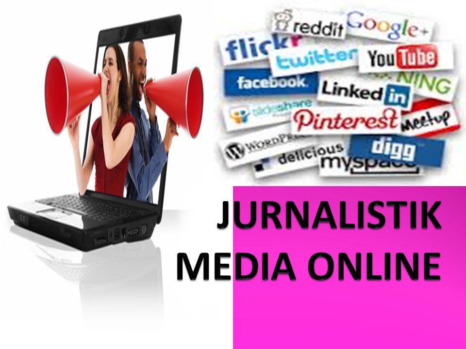 JURNALISTIK MEDIA ONLINE