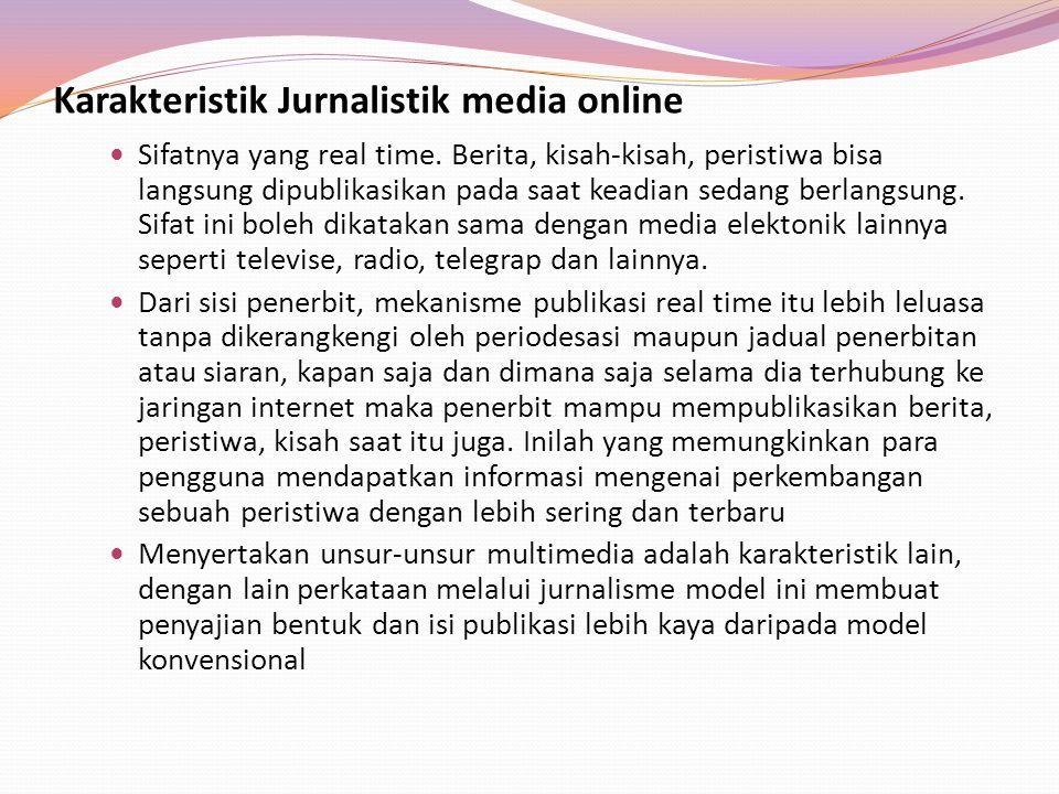 Karakteristik Jurnalistik media online