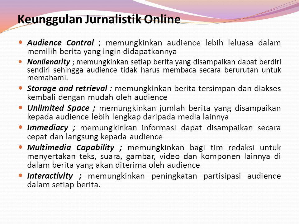 Keunggulan Jurnalistik Online