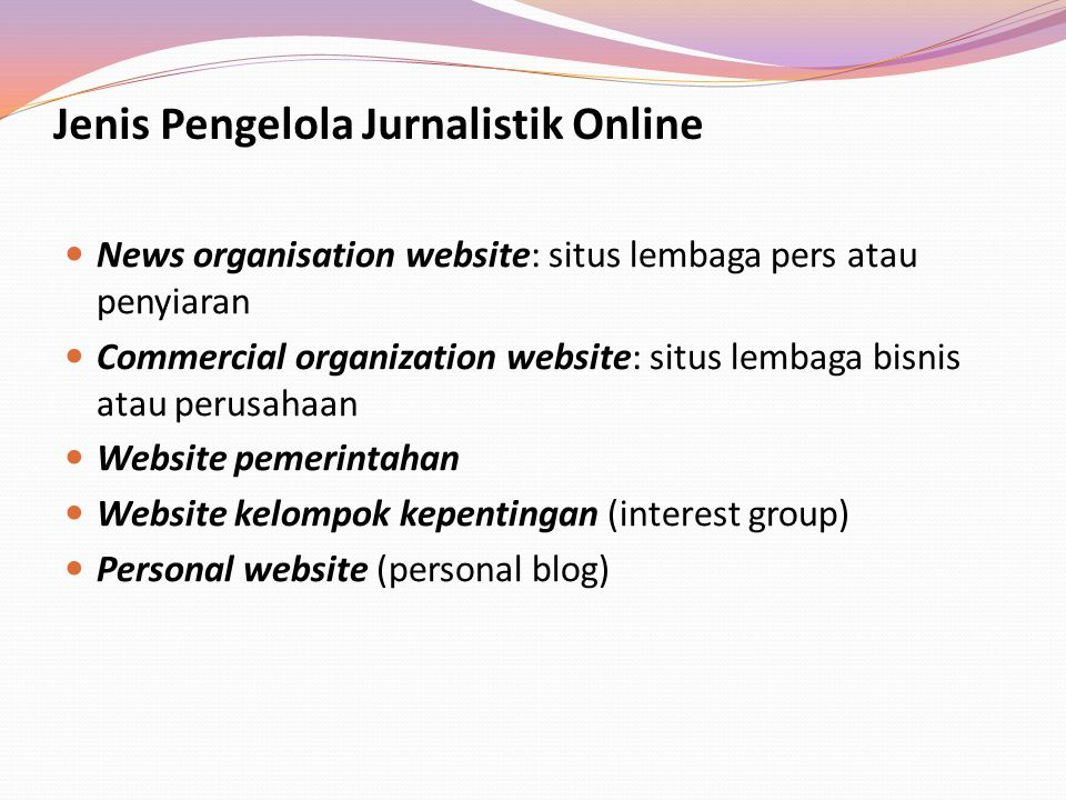 Jenis Pengelola Jurnalistik Online