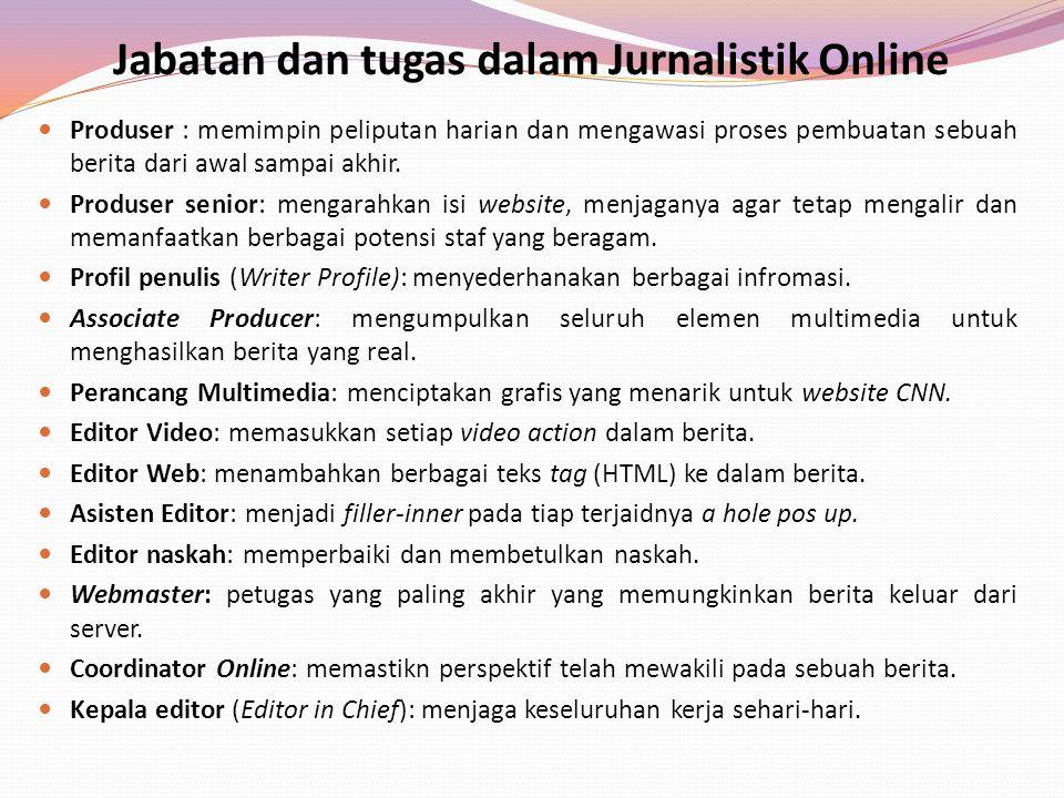 Jabatan dan tugas dalam Jurnalistik Online