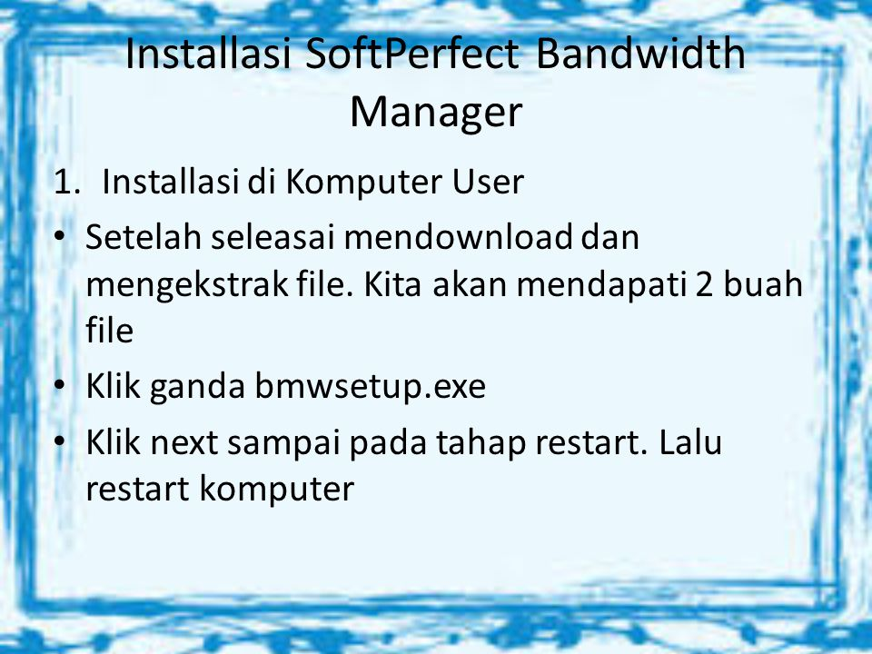 Installasi SoftPerfect Bandwidth Manager