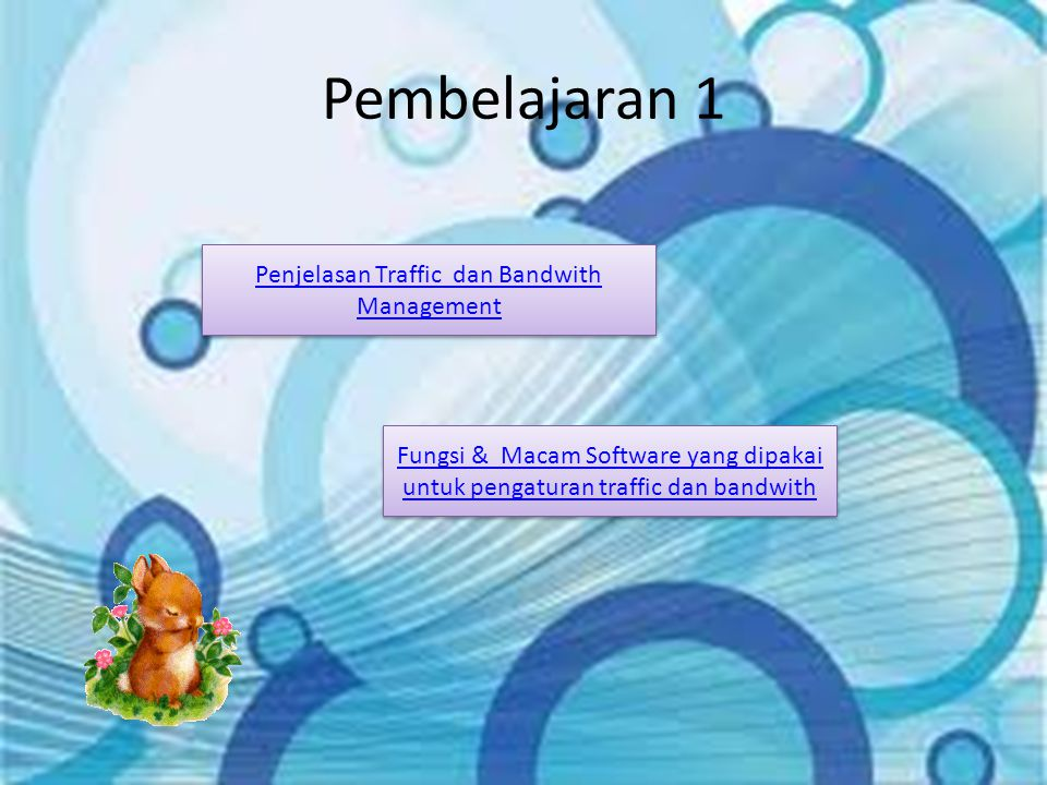 Penjelasan Traffic dan Bandwith Management