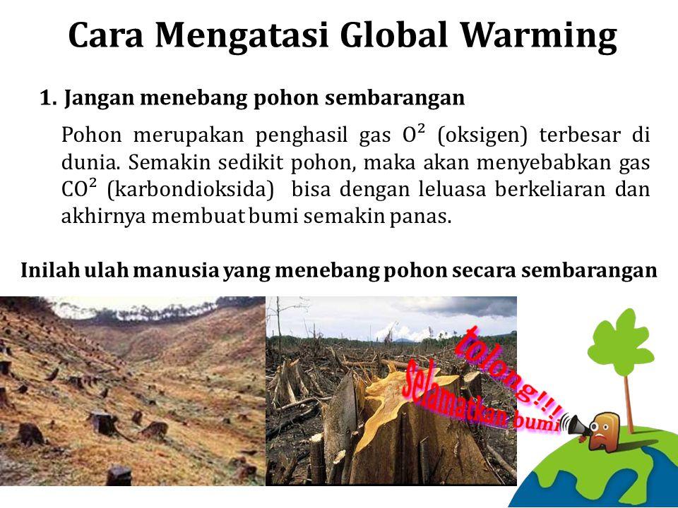 Cara Mengatasi Global Warming