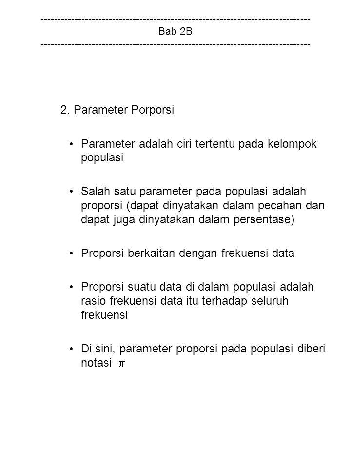 Parameter adalah ciri tertentu pada kelompok populasi