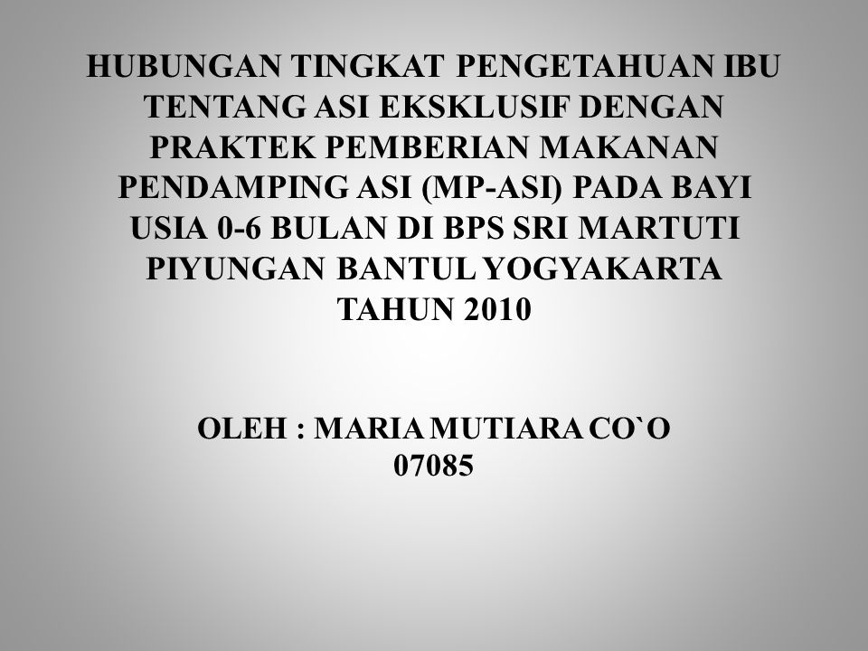 OLEH : MARIA MUTIARA CO`O 07085