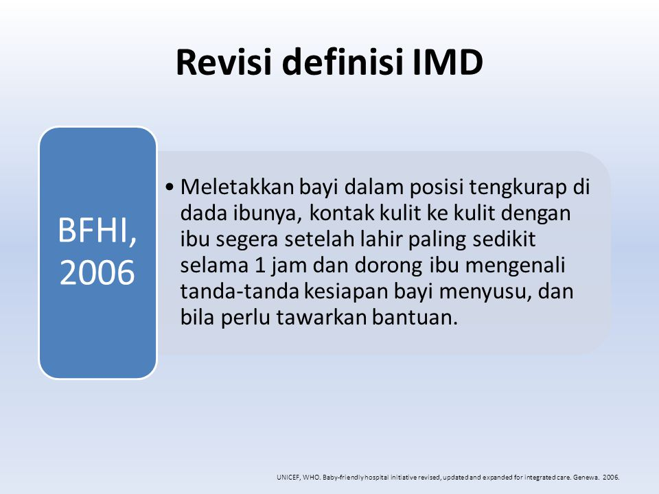 Revisi definisi IMD BFHI, 2006.