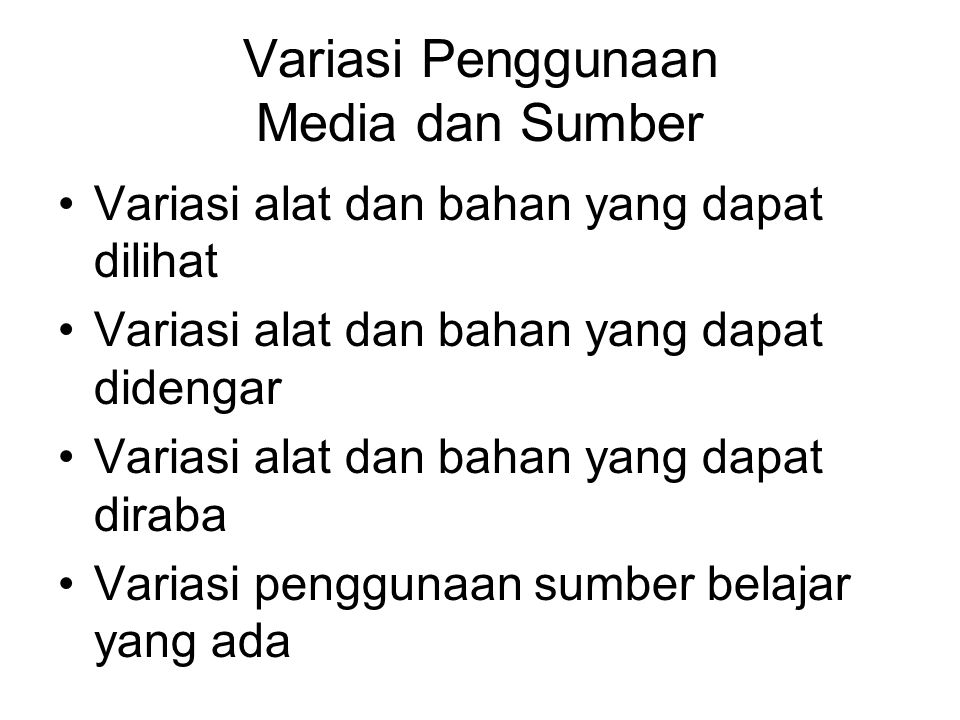 Variasi Penggunaan Media dan Sumber