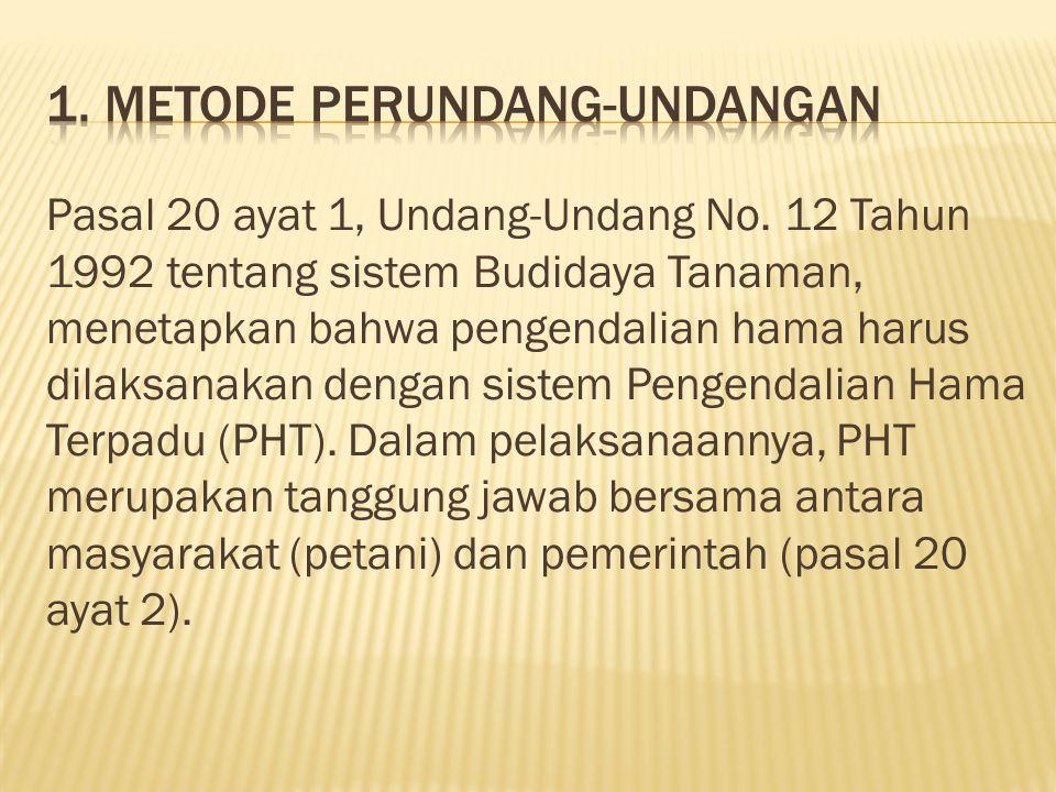 1. Metode Perundang-undangan