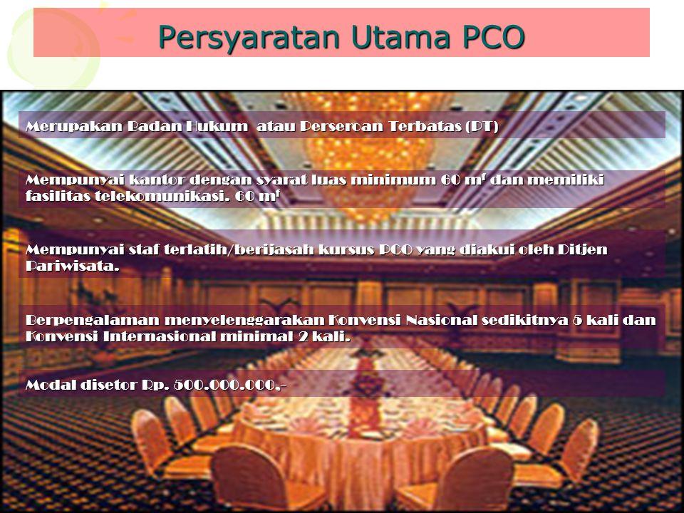 Persyaratan Utama PCO Merupakan Badan Hukum atau Perseroan Terbatas (PT)