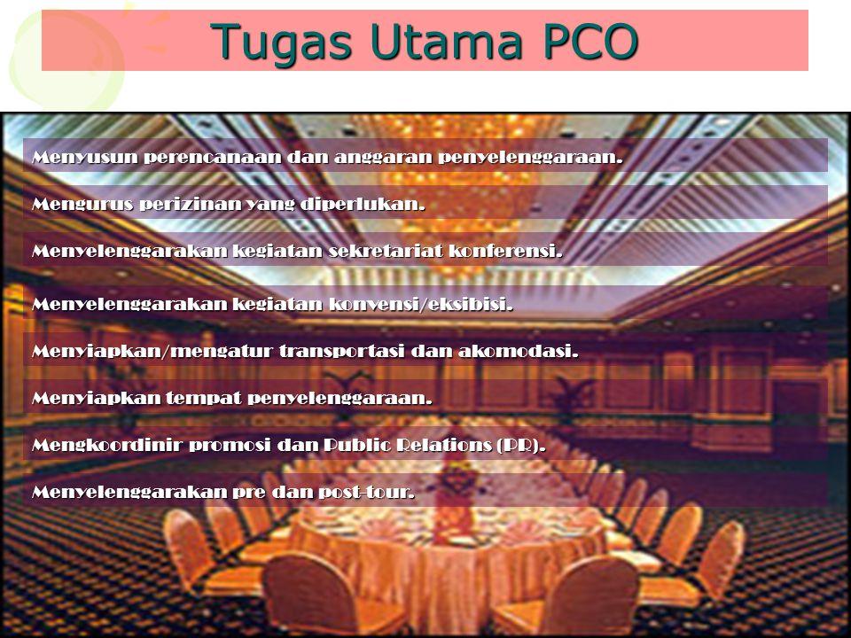 Tugas Utama PCO Menyusun perencanaan dan anggaran penyelenggaraan.