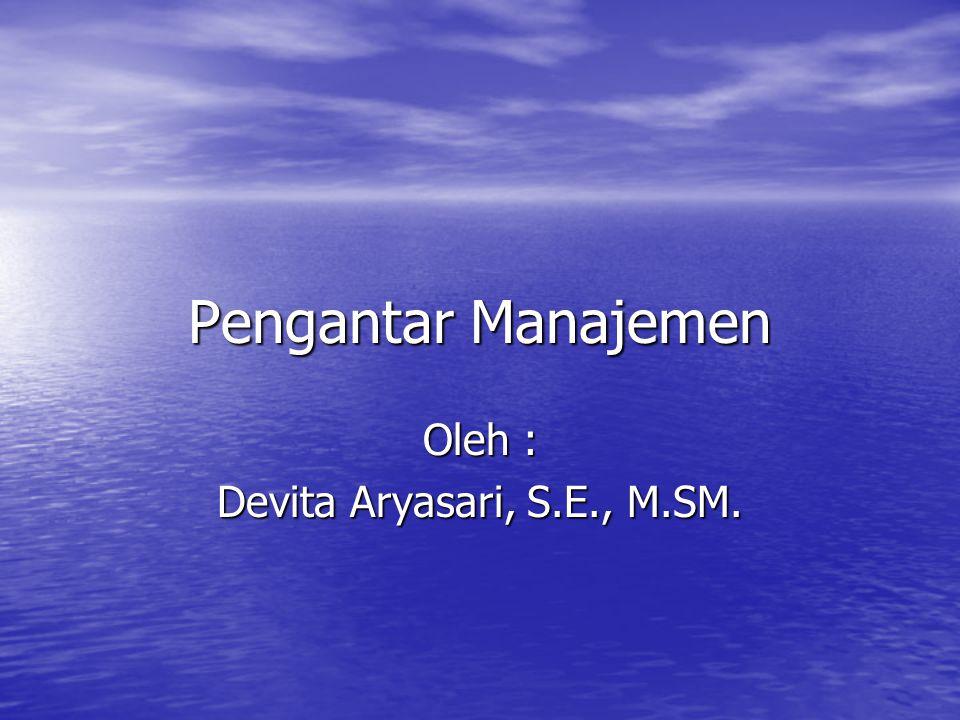 Oleh : Devita Aryasari, S.E., M.SM.