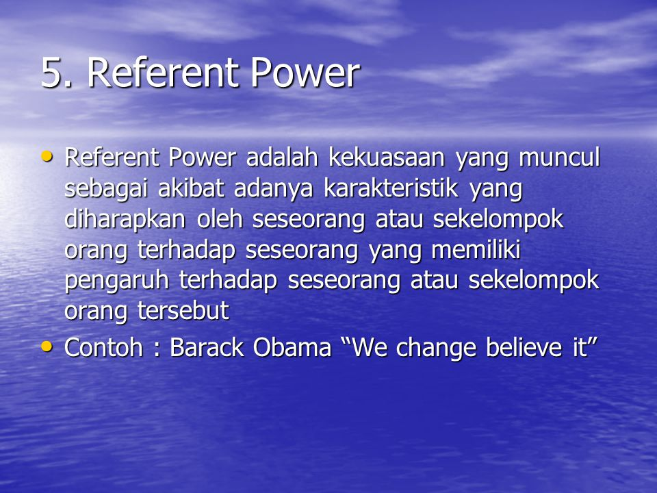 5. Referent Power