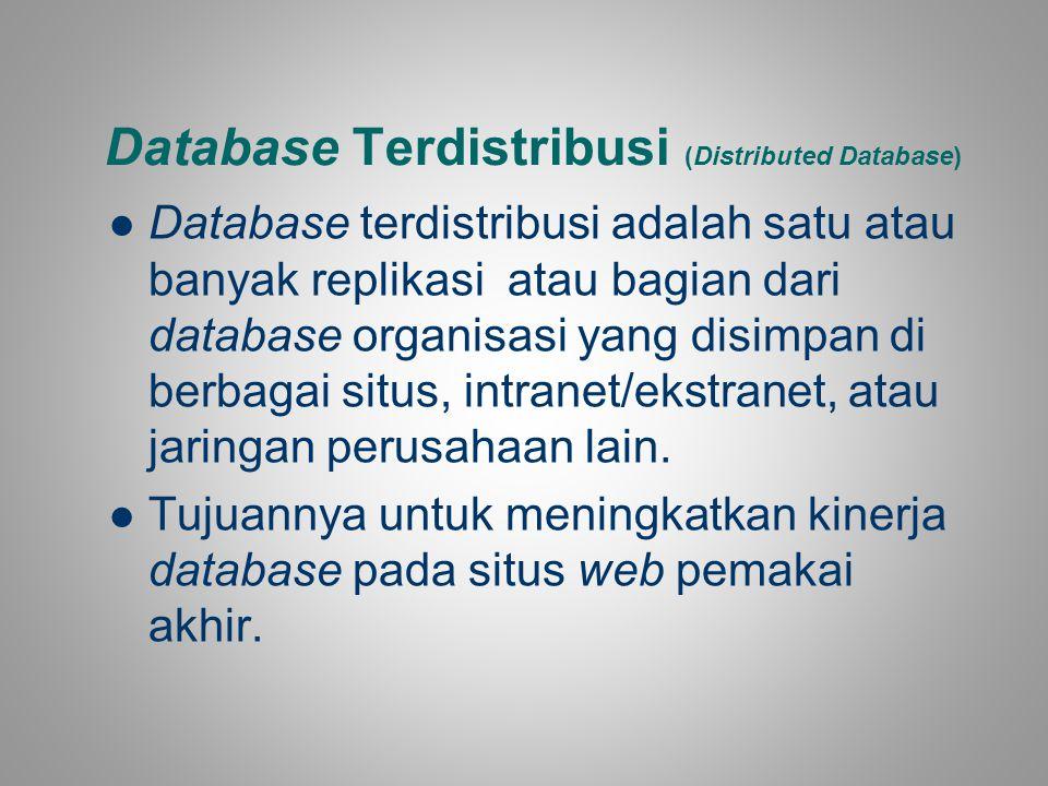 Database Terdistribusi (Distributed Database)